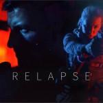 Trailer - Relapse